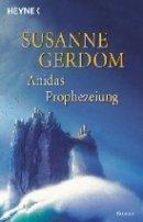 Susanne Gerdom: Anidas Prophezeiung