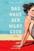 Ann Leary: Das Haus der Hildy Good