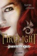 Sophie Jordan: Firelight - Brennender Kuss