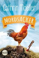 Cathrin Moeller: Mordsacker