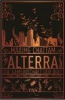 Maxime Chattam: Alterra. Die Gemeinschaft der Drei