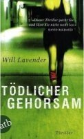 Will Lavender: Tödlicher Gehorsam