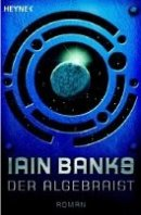 Ian M. Banks: Der Algebraist