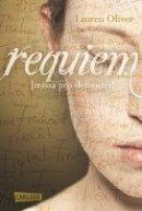 Lauren Oliver: Requiem