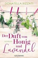 Donatella Rizzati: Der Duft von Honig und Lavendel