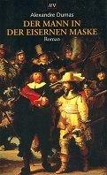 Alexandre Dumas (Vater): Der Mann mit der eisernen Maske