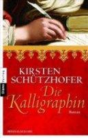 Kirsten Schützhofer: Die Kalligraphin