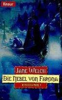 Jane Welch: Die Nebel von Farona