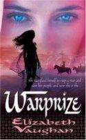 Elizabeth Vaughan: Warprize
