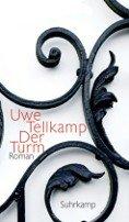 Uwe Tellkamp: Der Turm