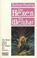 Barbara Hambly: Die Hexen von Wenshar