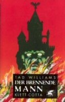 Tad Williams: Der brennende Mann