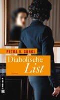 Petra K. Gungl: Diabolische List