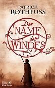 Patrick Rothfuss: Der Name des Windes