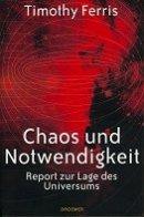 Timothy Ferris: Chaos und Notwendigkeit
