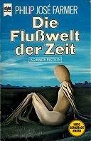 Philipp José Farmer: Die Flußwelt der Zeit
