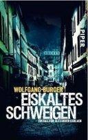 Wolfgang Burger: Eiskaltes Schweigen