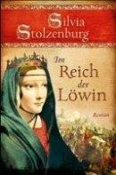 Silvia Stolzenburg: Im Reich der Löwin