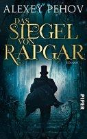 Alexey Pehov: Das Siegel von Rapgar