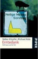 Michael Kobr, Volker Klüpfel: Erntedank