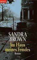 Sandra Brown: Im Haus meines Feindes