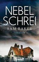 Sam Baker: Nebelschrei