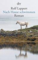 Rolf Lappert: Nach Hause schwimmen
