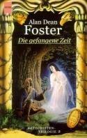 Alan Dean Foster: Die gefangene Zeit
