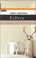 Jörg Juretzka: Fallera