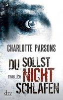Charlotte Parsons: Du sollst nicht schlafen