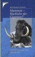Richard Stone: Mammut - Rückkehr der Giganten?