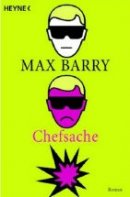 Max Barry: Chefsache