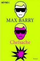 Max Barry: Chefsache