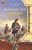Julianne Lee: Vogelfrei