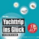 Vitus Marx: Yachttrip ins Glück