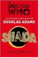 Douglas Adams, Gareth Roberts: Doctor Who - SHADA
