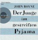 John Boyne: Der Junge im gestreiften Pyjama