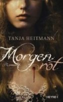 Tanja Heitmann: Morgenrot