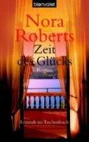 Nora Roberts: Zeit des Glücks
