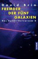 David Brin: Fremder der fünf Galaxien