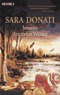 Sara Donati: Jenseits der tiefen Wälder