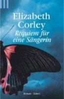 Elizabeth Corley: Requiem für eine Sängerin