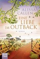 Alissa Callen: Eine Liebe im Outback