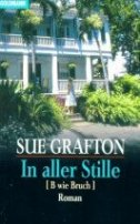 Sue Grafton: In aller Stille [B wie Bruch]