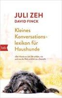 Juli Zeh: Kleines Konversationslexikon für Haushunde