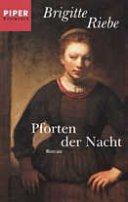 Brigitte Riebe: Pforten der Nacht