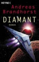 Andreas Brandhorst: Diamant