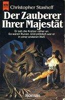 Christopher Stasheff: Der Zauberer ihrer Majestät