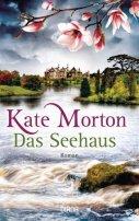 Kate Morton: Das Seehaus