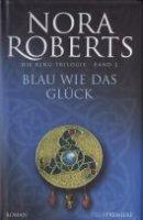 Nora Roberts: Blau wie das Glück